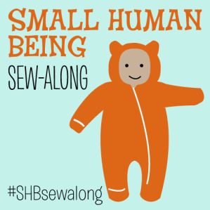 Small Human Being Sew Along